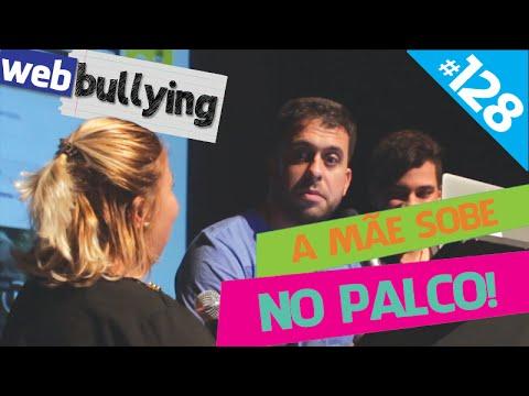 WEBBULLYING #128 - A MÃE SOBE NO PALCO (Cerquilho, SP)