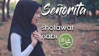 SEÑORITA cover versi sholawat - Shawn Mendes, Camila Cabello | Ilhamy Ahmad ft. Saridah Yati