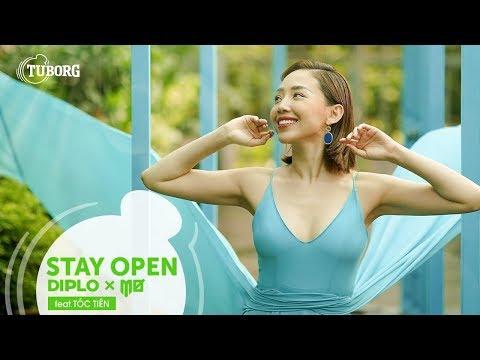 STAY OPEN - Diplo x MØ, feat. Tóc Tiên | Official Music Video