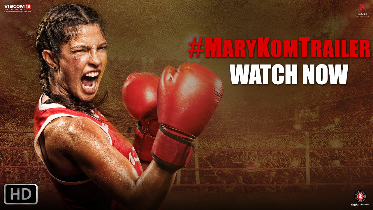 Download Mary Kom - Official Trailer | Priyanka Chopra in & as Mary Kom | In Cinemas NOW