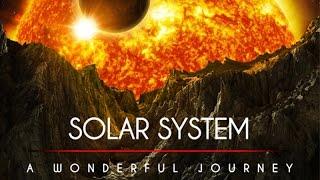 Solar System. A Wonderful Journey