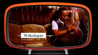 Mr.Nurbayan - Liwat Swara (Official Music Video)