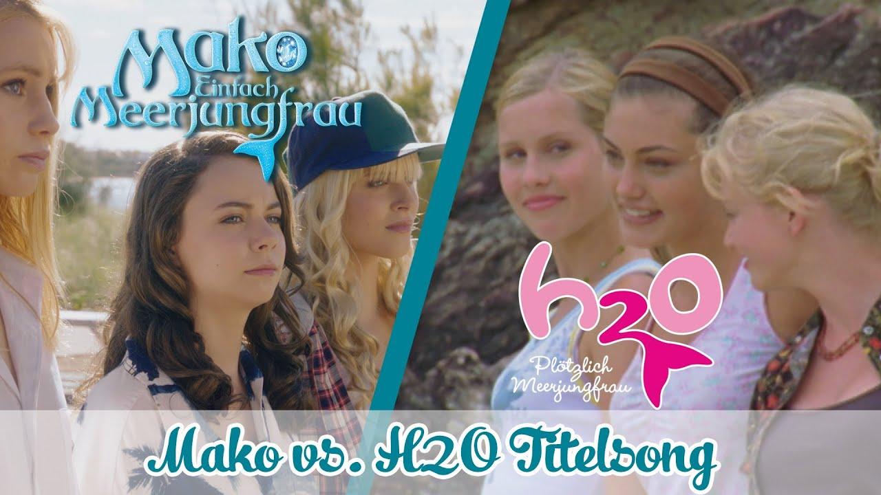 Titelsongs H2o Plotzlich Meerjungfrau Mako Vs H2o Special Youtube