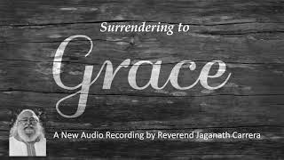 Surrendering to Grace