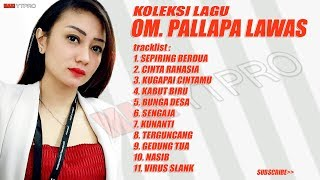 Top Hits -  Pallapa Lawas Full Album Lagu Nostalgia