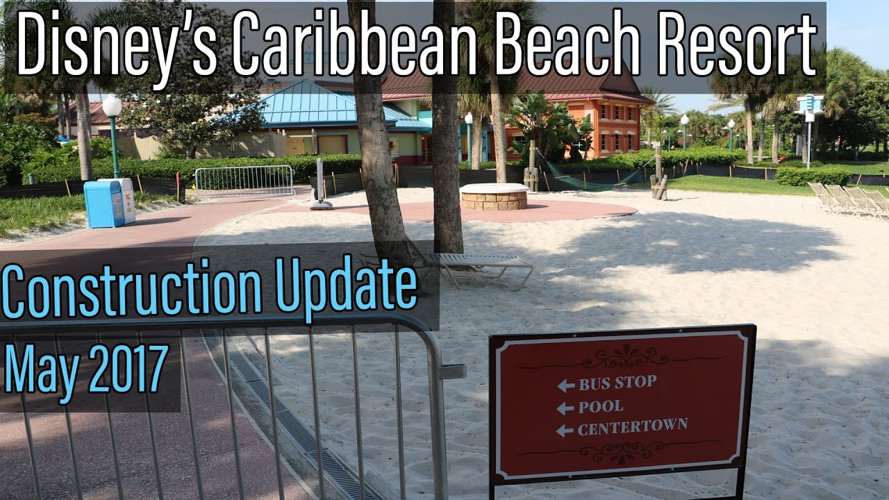 Disneys Caribbean Beach Resort Construction Update May 2017