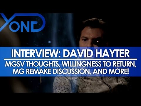 The Codec  David Hayter : MGSV Thoughts, Willingness to Return, MG Remake, and More
