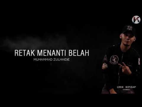Zulhaidie - Retak Menanti Belah ( Lirik Lagu ) HD