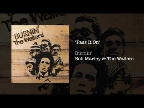 Pass It On (1973) - Bob Marley & The Wailers