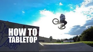 How to Tabletop on BMX, MTB (Как сделать тейблтоп на бмх, мтб) | Школа BMX Online #21