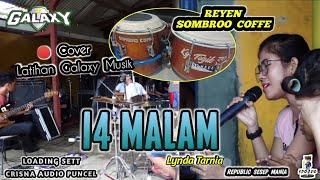 Download Lagu 14 MALAM - LYNDA TARNIA - LATIHAN GALAXY MUSIK mp3