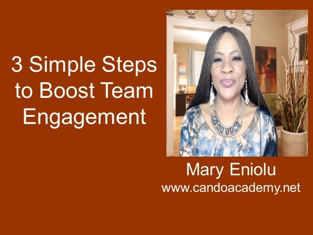 3 Simple Steps to Boost Team Engagement