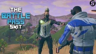 The Battle Pass *Season 5* - A Fortnite Skit