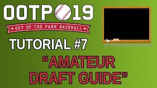 OOTP 19 Tutorial #7 - Amateur Draft Guide