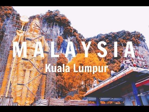 Kuala Lumpur- Malaysia // 2017 // Travel Video   NarvFilms