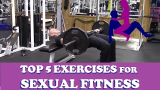 My Top 5 Exercises for Sexual Fitness (Valentine's Sexercise)