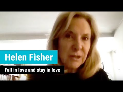 Helen Fisher: Fall In Love And Stay In Love
