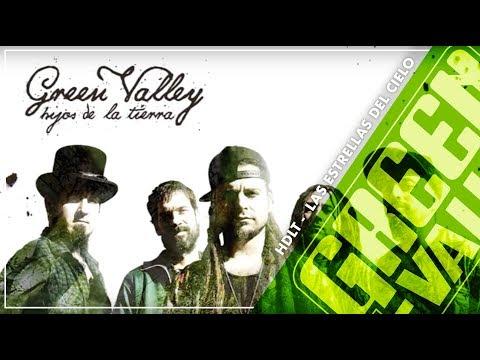 Las Estrellas del Cielo - Hijos de la Tierra - Green Valley feat. Rayden