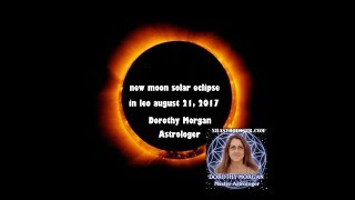 "New Moon Solar Eclipse August 21 ""OPEN YOUR HEART TO LOVE"""