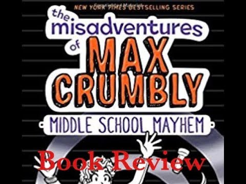 The Misadventures Of Max Crumbly 2 Middle School Mayhem 2017 Book