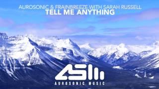 Aurosonic & Frainbreeze feat. Sarah Russell - Tell Me Anything (Original Mix)