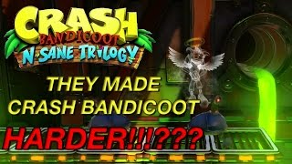 Crash Bandicoot Remastered (N. Sane Trilogy) - THEY MADE CRASH BANDICOOT 1 HARDER!!!