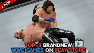 Top-3 Brandnew Wwe Games For Android On Play Store   High Graphics Wwe Games   Must try