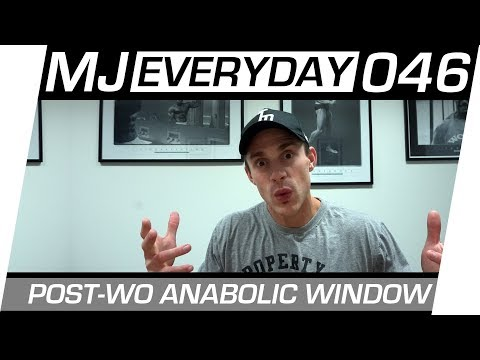 Post-Workout Anabolic Window Of Opportunity   MJ Everyday 046