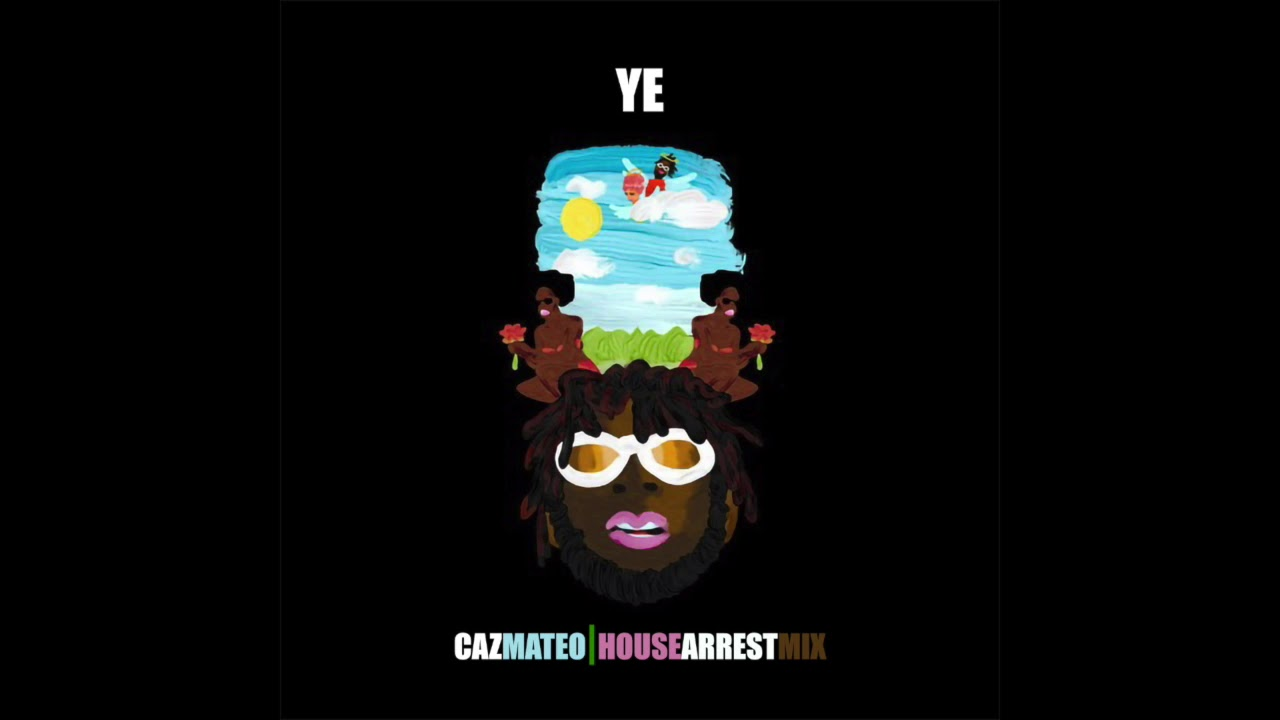 Ye (House Arrest Mix)