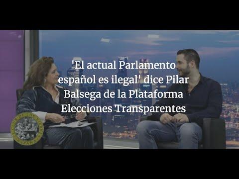 'el-actual-parlamento-español-es-ilegal'-pilar-balsega-de-la-plataforma-elecciones-transparentes