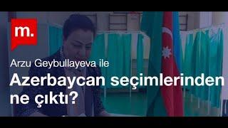 Azerbaycan seçimlerinden ne çıktı? Arzu Geybullayeva ile söyleşi