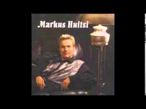 Markus Huitsi - Se on menoa nyt
