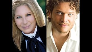 "Barbra Streisand  with Blake Shelton  ""I"
