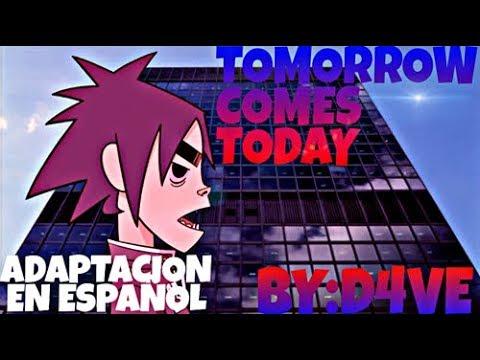 Tomorrow Comes Today  Adaptación EspañolSpanish Version  D4ve