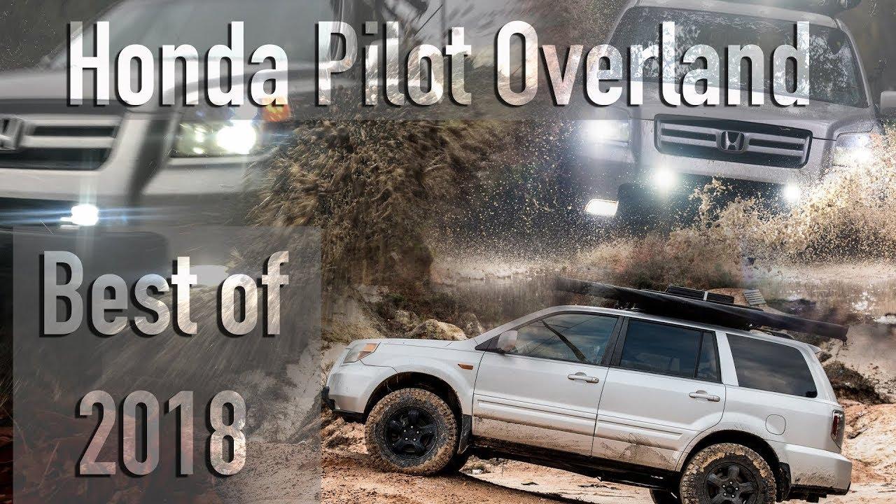 Honda Pilot Build >> Honda Pilot Overland Best Of 2018