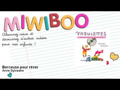 Anne Sylvestre - Berceuse pour rêver - Miwiboo