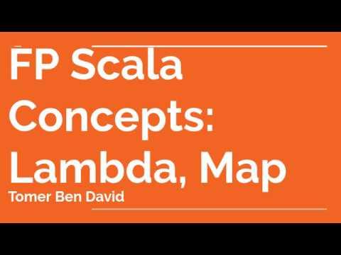 Scala Functional Programming Concepts - map, lambda on