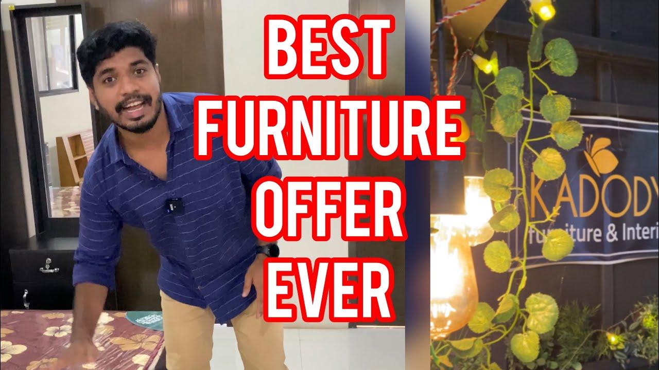 ഒത്തിരി സാധനങ്ങൾ ഈ വിലക്ക് കിട്ടിയപ്പോൾ  Best Furniture offer ever seen Kadody Furniture