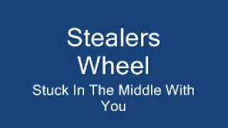 Stealers Wheel-Stuck In The Middle With You