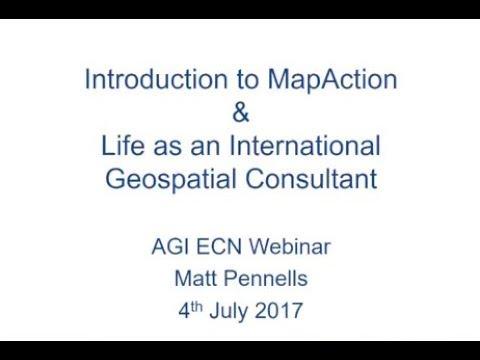 MapAction Webinar with Matt Pennells - AGI Early Careers Network