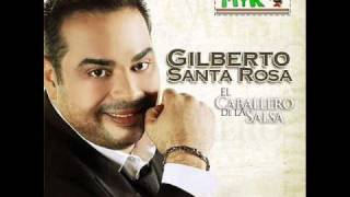Gilberto Santa Rosa - Que Manera De Quererte