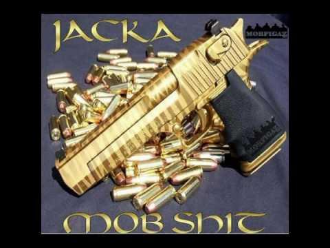 The Jacka -  Mob Sh*t (2009) SLAP