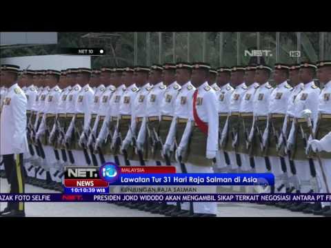 Kedatangan Raja Salman di Malaysia - NET10