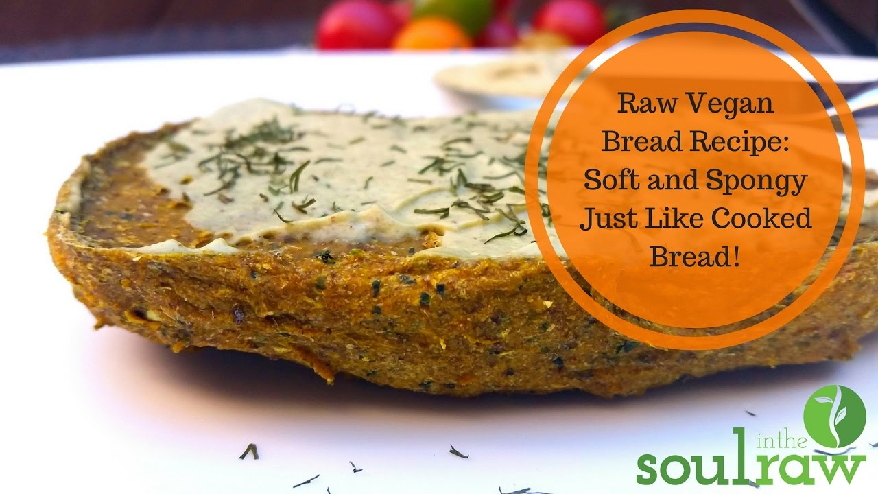 Raw vegan bread recipe soft and spongy just like cooked bread raw vegan bread recipe soft and spongy just like cooked bread youtube forumfinder Choice Image