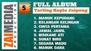 Full Album TARLING KOPLO JAIPONG VOL. 5 (COVER) By Zaimedia Production Group