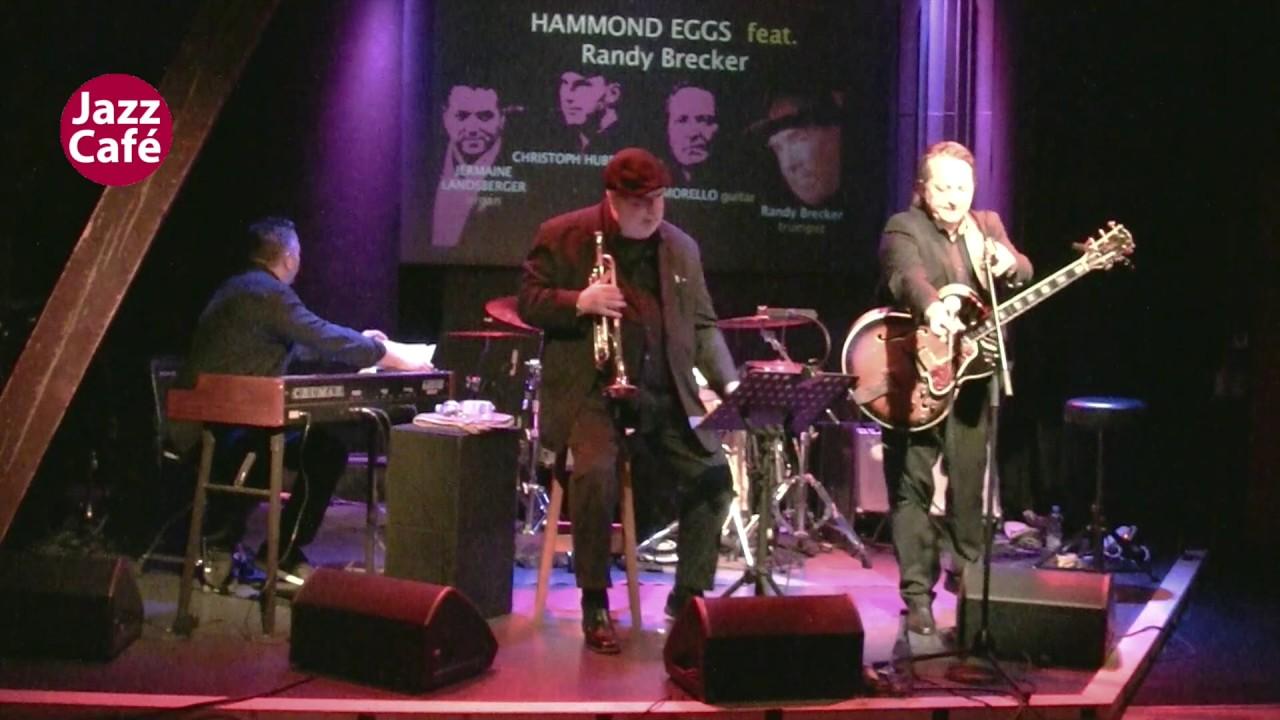 Hammond Eggs feat Randy Brecker 13_4_ 2017