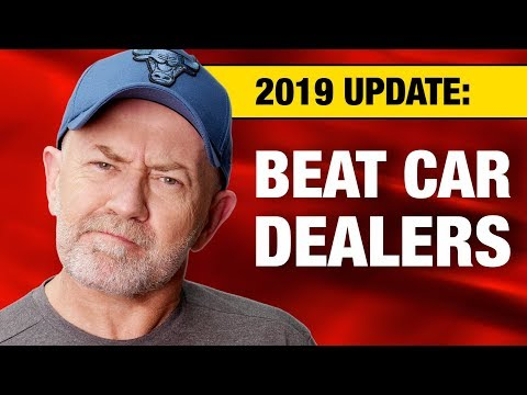 How to beat a car dealer in 2019 (10 actionable tips) | Auto Expert John Cadogan