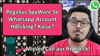 Pegasus Spyware WhatsApp Hacking: All you need to know!
