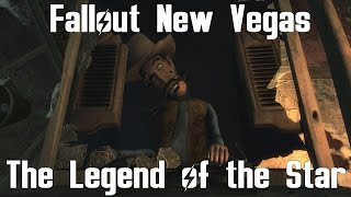 Fallout New Vegas- The Legend of the Star