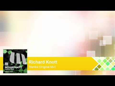 Richard Knott - Mantra (Original Mix)